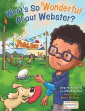 What s So Wonderful About Webster?