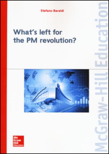 What's left for the PM revolution? - Stefano Baraldi |