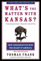 What s the Matter with Kansas?