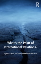 What s the Point of International Relations?