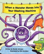When a Monster Moves into Your Washing Machine