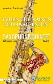When The Saints Go Marching In - Saxophone Quintet (score & parts)