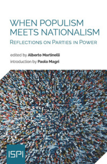 When populism meets nationalism. Reflections on parties in power - A. Martinelli | Kritjur.org