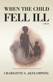 When the Child Fell Ill