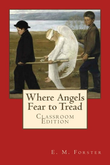 Where Angels Fear to Tread Classroom Edition