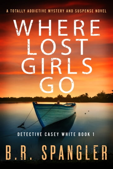 Where Lost Girls Go