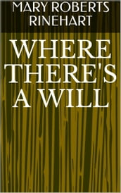 Where There s A Will