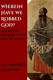 Wherein Have We Robbed God?