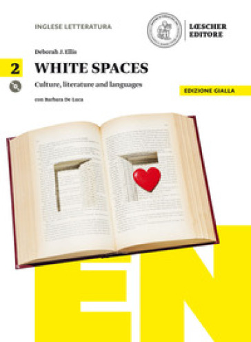 White spaces. Culture, literature and languages. Ediz. gialla. Per il Liceo artistico. Con CD Audio formato MP3. Con e-book. Con espansione online. 2.
