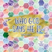 Who God Says He Is