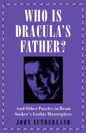 Who Is Dracula s Father?