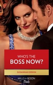 Who s The Boss Now? (Mills & Boon Desire) (Titans of Tech, Book 3)