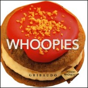 Whoopies. Dessert magnetici