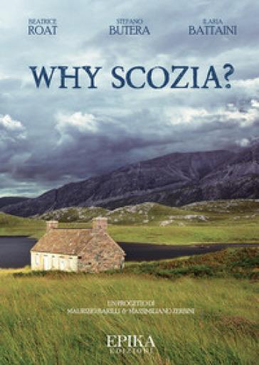 Why Scozia? - Beatrice Roat |