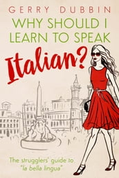 Why Should I Learn to Speak Italian?