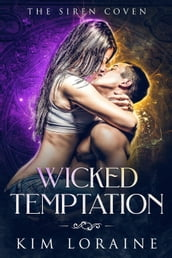 Wicked Temptation: The Excalibur Duet Book 1