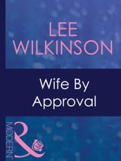 Wife By Approval (Mills & Boon Modern) (Dinner at 8, Book 12)