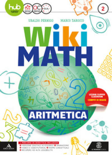 Wiki math. Aritmetica-Geometria. Per la Scuola media. Con e-book. Con espansione online. 2. - Ubaldo Pernigo |