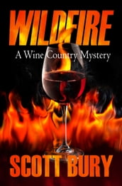 Wildfire: A Wine Country Mystery