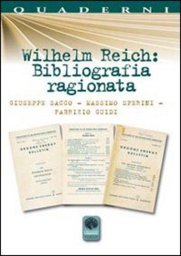 Wilhelm Reich. Bibliografia ragionata - Giuseppe Sacco | Ericsfund.org