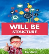 Will Be Structure