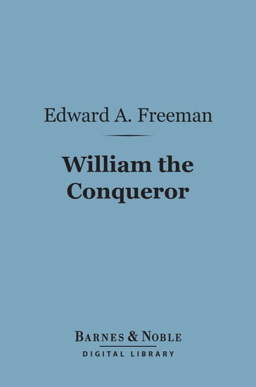 William the Conqueror (Barnes & Noble Digital Library)