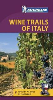 Wine Regions of Italy - Michelin Green Guide