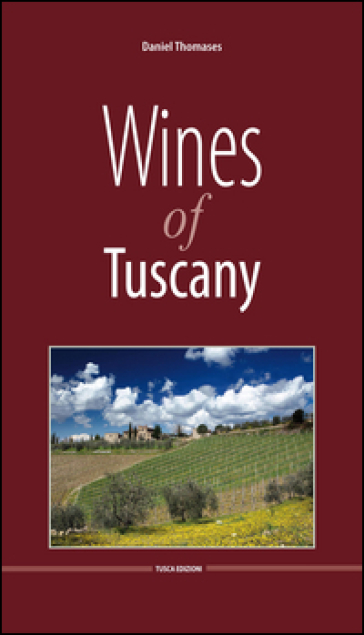 Wine of Tuscany