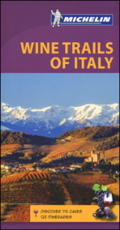 Wine trails of Italy