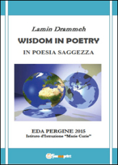 Wisdom in poetry. In poesia saggezza