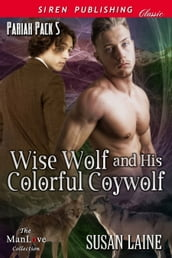 Wise Wolf and His Colorful Coywolf
