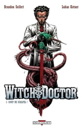 Witch Doctor T01