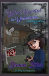 Witch Haunted in Westerham