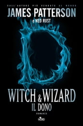 Witch & Wizard - Il dono
