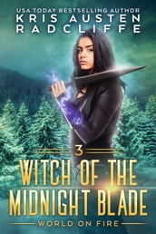 Witch of the Midnight Blade Part Three