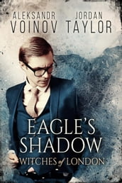 Witches of London - Eagle s Shadow