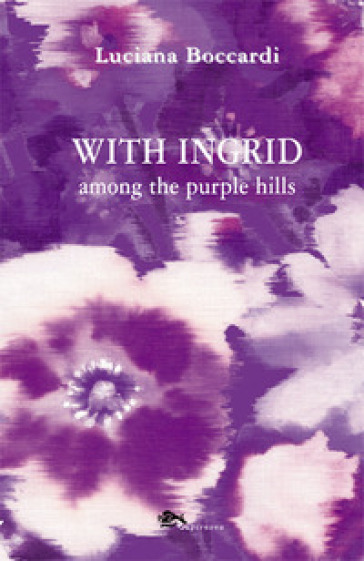 With Ingrid among the purple hills - Luciana Boccardi | Rochesterscifianimecon.com