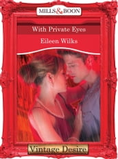 With Private Eyes (Mills & Boon Desire) (Dynasties: The Barones, Book 11)