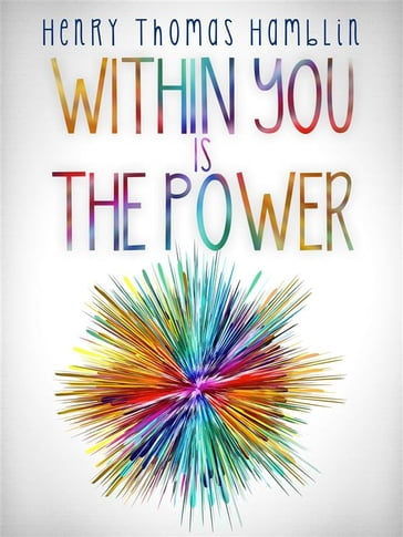 Within You is the Power - The Complete Edition