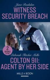 Witness Security Breach / Colton 911: Agent By Her Side