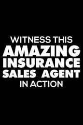 Witness This Amazing Insurance Sales Agent in Action