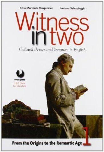 Witness in two. Con Reading tools. LibroLIM. Per le Scuole superiori. Con e-book. Con espansione online. 1. - Marinoni |