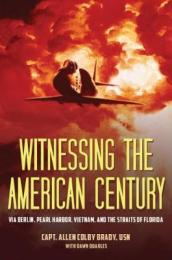 Witnessing the American Century