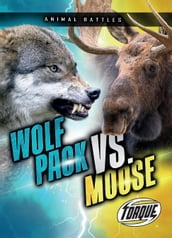 Wolf Pack vs. Moose