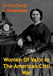 Women Of Valor In The American Civil War