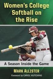 Women s College Softball on the Rise