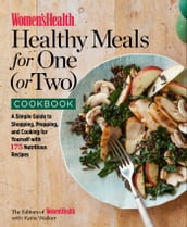 Women s Health Healthy Meals for One (or Two) Cookbook