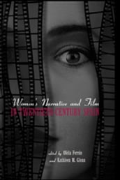Women s Narrative and Film in 20th Century Spain
