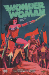 Wonder Woman. 6: Ossa