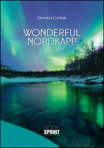 Wonderful nordkapp - Giovanni Contursi |